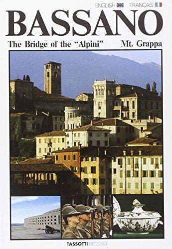 Bassano, the bridge of the alpini, Mt.: Giamberto Petoello, Claudio