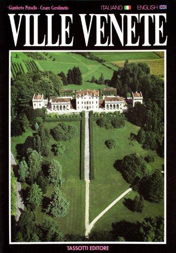 Ville Venete. Venetian Villas.: Petoello, Giamberto; Gerolimetto, Cesare