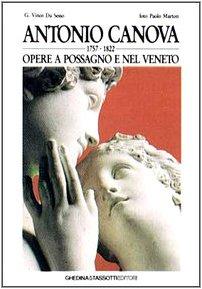 9788876911002: Antonio Canova. Opere a Possagno e nel Veneto. Ediz. italiana e inglese