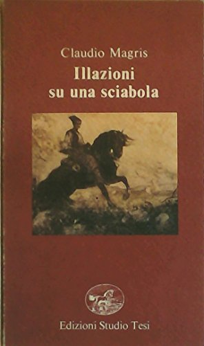 Illazioni su una Sciabola: Magris, Claudio