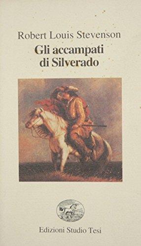 Gli accampati di Silverado.: Stevenson, Robert Louis.