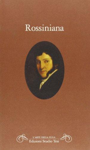 Rossiniana: Antologia della critica nella prima meta