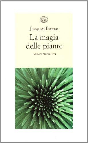 9788876923906: La magia delle piante