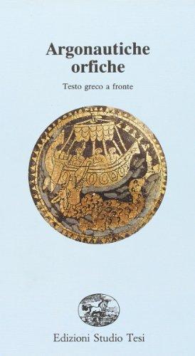 Argonautiche orfiche: L. Migotto