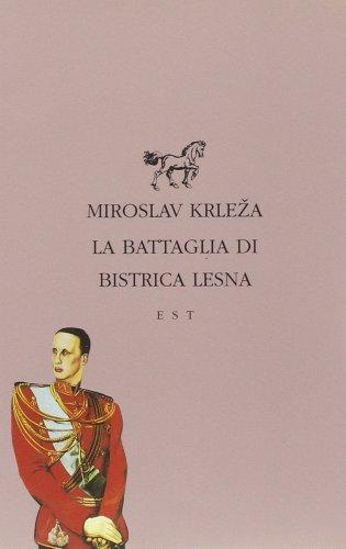 9788876925276: La battaglia di Bistrica Lesna