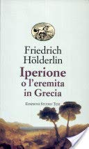 Iperione o l'eremita in Grecia (9788876925320) by Friedrich Hölderlin
