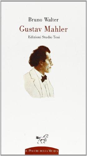 9788876925726: Gustav Mahler (Il piacere della musica)