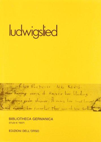 9788876940651: Ludwigslied =: Canto di Ludovico (Bibliotheca Germanica) (Italian Edition)