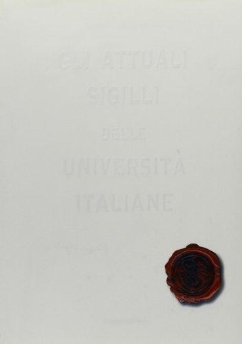 9788876942761: Gli attuali sigilli delle università italiane