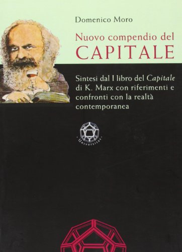 9788876948893: Nuovo compendio del Capitale (Universitas)