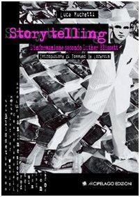 9788876953767: Storytelling. L'informazione secondo Luther Blissett
