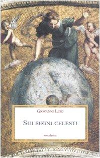 Sui segni celesti.: Lido,Giovanni.