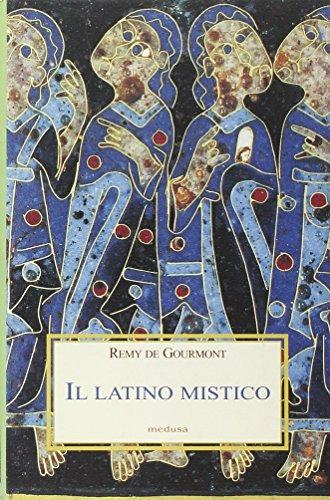 9788876981555: Il latino mistico
