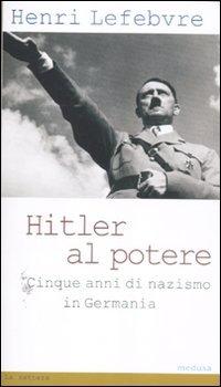 9788876982439: Hitler al potere. Cinque anni di nazismo in Germania (La zattera)