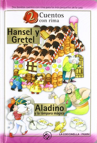 HANSEL Y GRETEL/ALADINO Y LAMPARA MAGICA (2 CUENTOS CON RIMA: AA.VV.