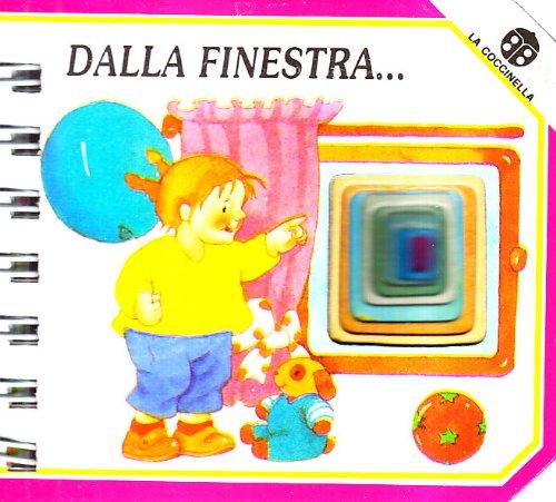 Dalla finestra.: Macagno Tomaselli, Cecilia Mantegazza, Giovanna