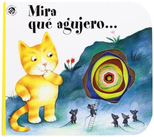 9788877033260: Mira Qué Agujero (La coccinella va a scuola)