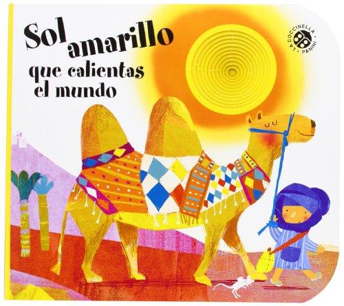 9788877033277: Sol Amarillo Que Calientas El Mundo (La coccinella va a scuola)