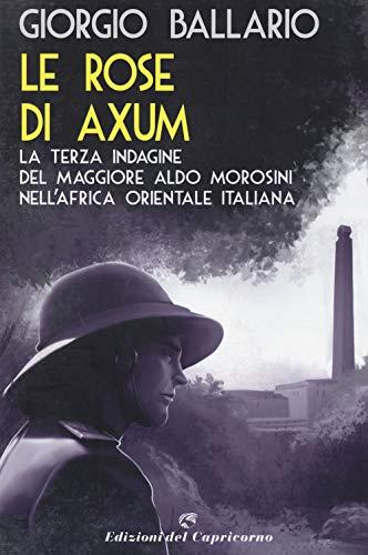 9788877074898: Le rose di Axum