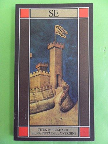 Siena città della Vergine: Burckhardt, Titus