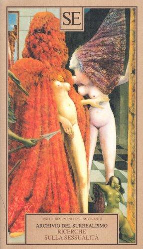 9788877105226: Archivio del surrealismo. Ricerche sulla sessualità