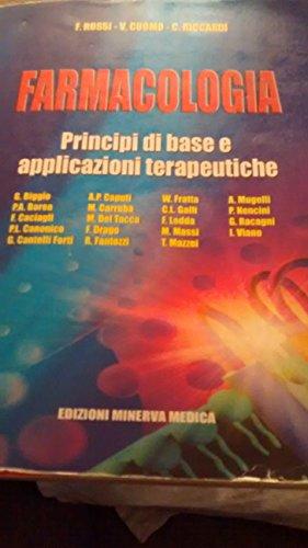 9788877114976: Farmacologia. Principi di base e applicazioni terapeutiche (Specialità mediche)