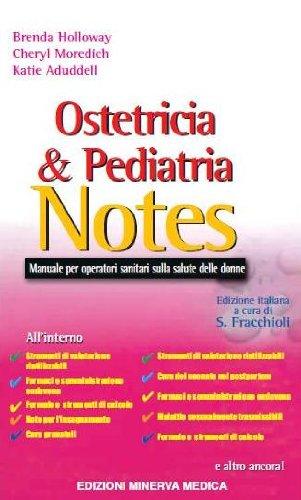 9788877116215: Ostetricia & pediatria notes. Manuale per operatori sanitari sulla salute delle donne