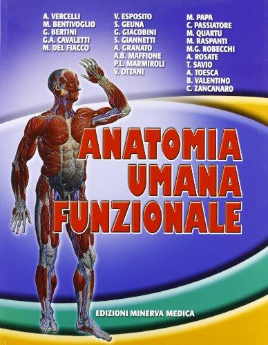 9788877116710: Anatomia umana funzionale
