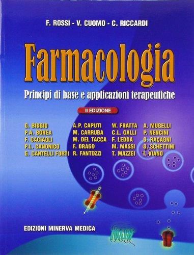 9788877116994: Farmacologia. Principi di base e applicazioni terapeutiche