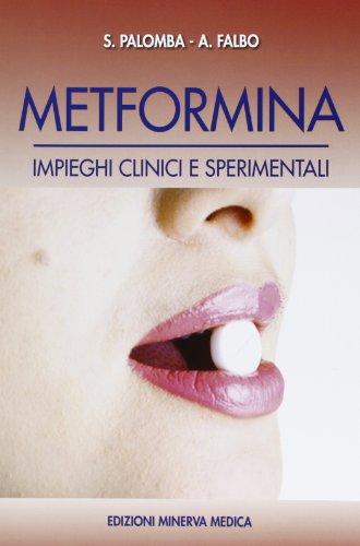 9788877117182: Metformina. Impieghi clinici e sperimentali