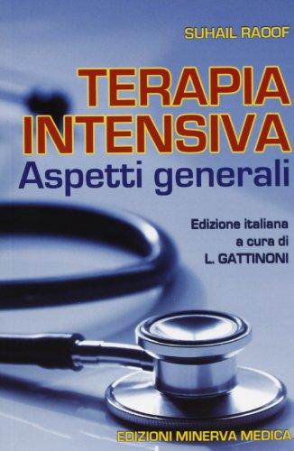 9788877117519: Terapia intensiva. Aspetti generali