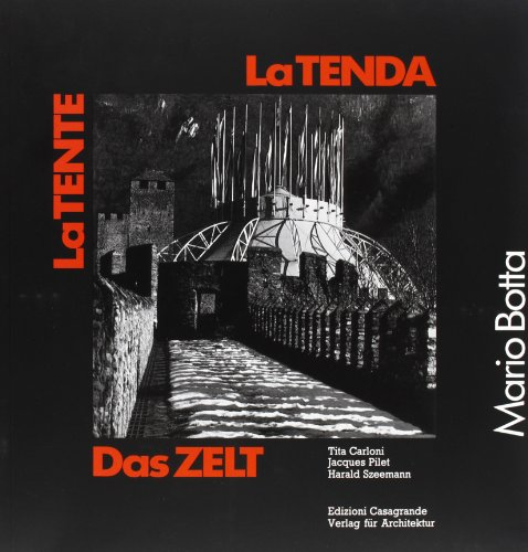 La tenda =: La tente (Italian Edition) (8877130784) by Mario Botta
