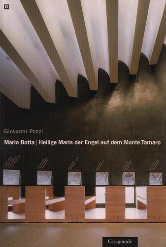 9788877133410: Mario Botta. Heilige Maria der Engel auf dem monte Tamaro