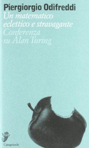Un matematico eclettico e stravagante. Conferenza su Alan Turing (8877136383) by Piergiorgio Odifreddi
