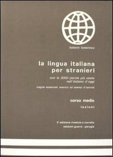 9788877150035: La Lingua Italiana Per Stranieri: Level 2: Corso Medio: Textbook (Italian Edition)