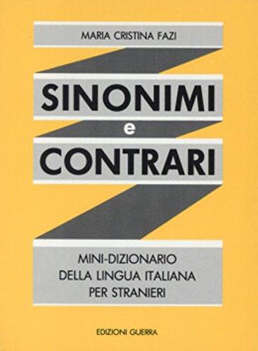 9788877150202: Sinonimi e Contrari - Mini-Dizionario Della Lingua Italiana