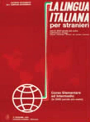 9788877150769: La lingua italiana per stranieri. Corso elementare ed intermedio: 1 (Guerra)