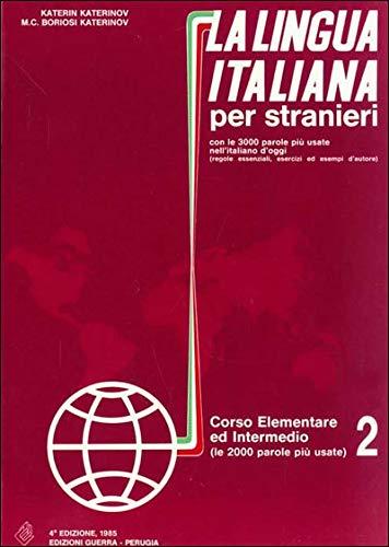 Lingua Italiana Per Stranieri Volume Corso (Italian: Katerinov, Boriosi