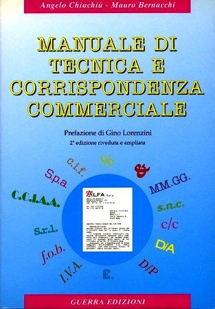 9788877151100: Manuale DI Tecnica e Corrispondenza Commerciale (Italian Edition)