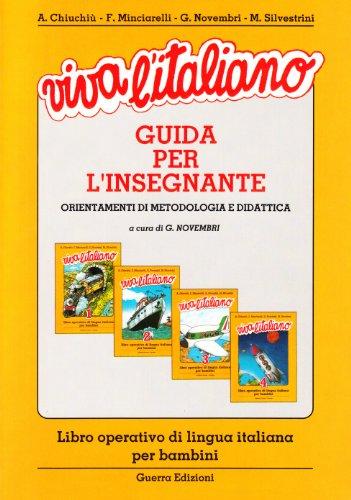 Viva l'Italiano: Guida Per l'Insegnante (Italian Edition)
