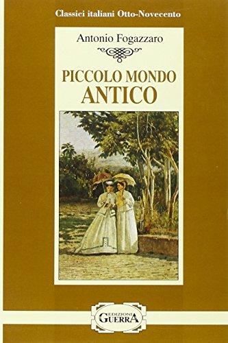 9788877151940: Piccolo mondo antico (Classici italiani otto-novecento)