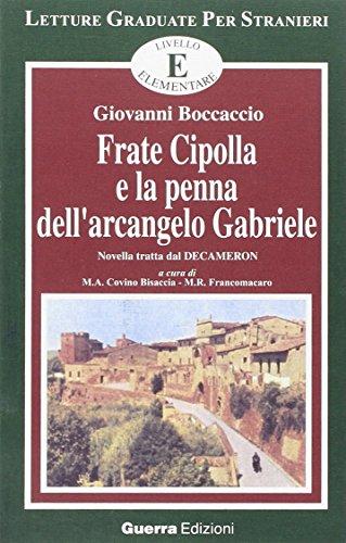 9788877152251: Frate Cipolla e la penna dell'arcangelo Gabriele. Novella tratta dal Decameron. Livello elementare (Letture graduate per stranieri)