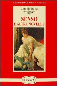 9788877153494: Senso e altre novelle