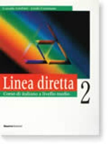Linea Diretta: Level 2: Student's Book: Libro: Cusimano, Linda