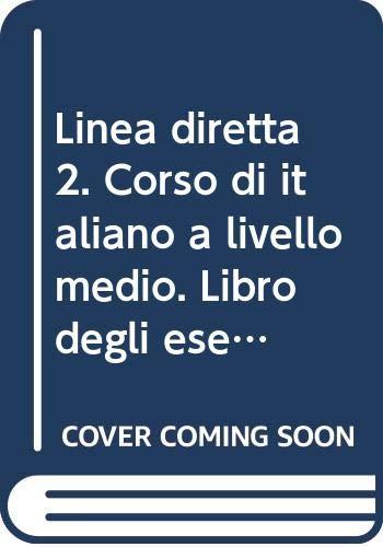 Linea Diretta 2: Corso di Italiano a: Conforti, Corrado; Cusimano,