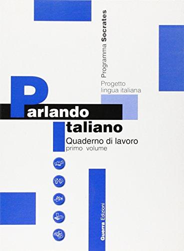 Parlando Italiano: Quaderno DI Lavoro 1 (Italian
