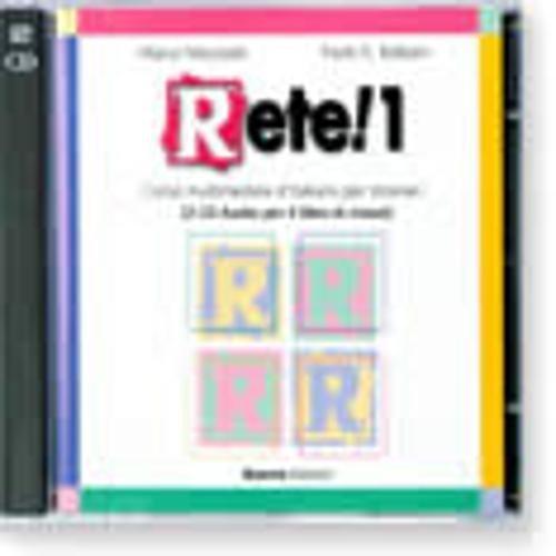 9788877154989: Rete! 1. Corso multimediale d'italiano per stranieri. 2 CD Audio