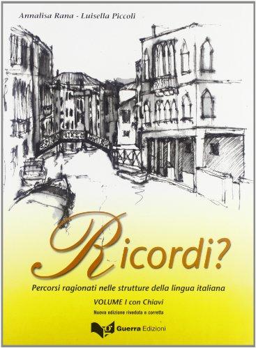 9788877155061: Ricordi? Percorsi ragionati nelle strutture della lingua italiana. Con chiavi: 1
