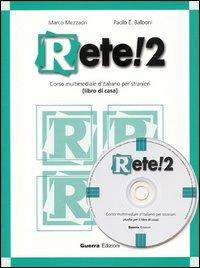 Rete! 2 corso multimediale d'italiano per stranieri: Paolo E.; Mezzadri