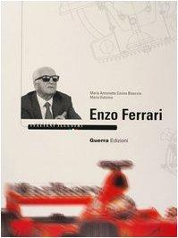 9788877155313: Collana Italiani Illustri: Enzo Ferrari